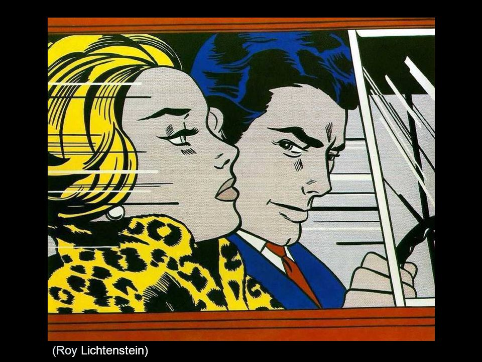 (Roy Lichtenstein)
