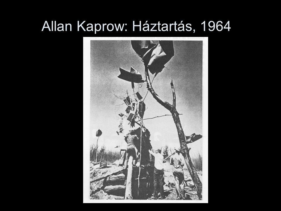 Allan Kaprow: Háztartás, 1964