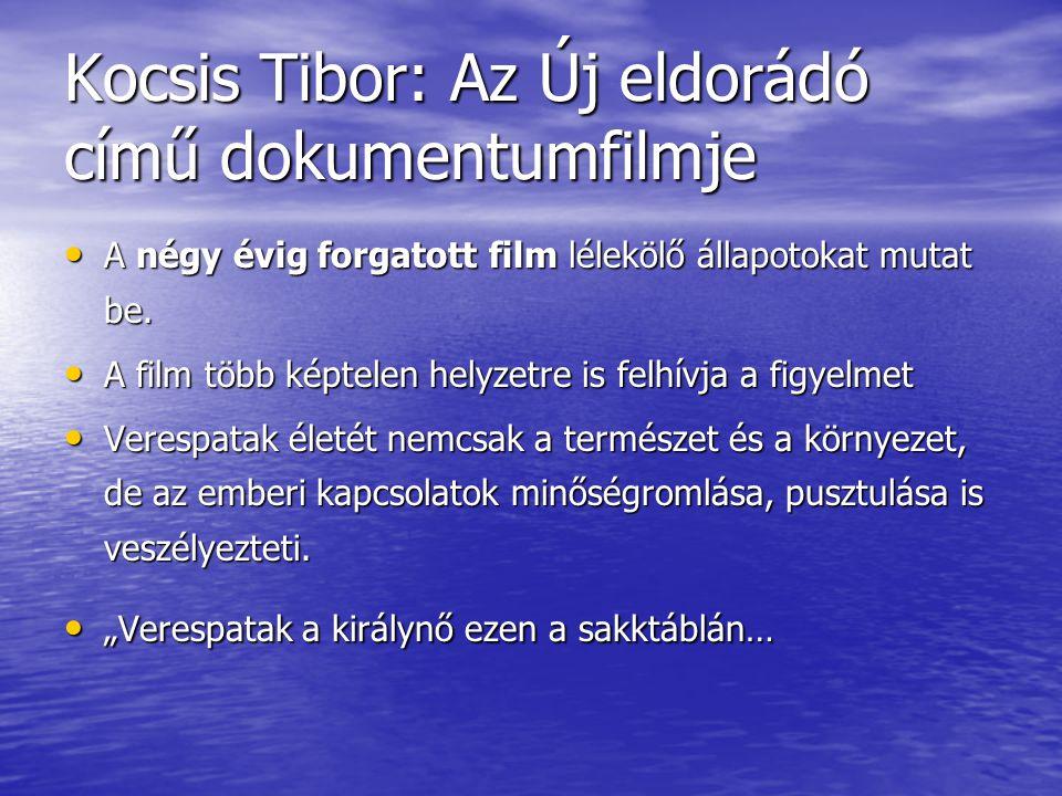 Kocsis Tibor: Az Új eldorádó című dokumentumfilmje • A négy évig forgatott film lélekölő állapotokat mutat be.