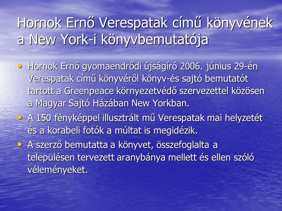 Hornok Ernő Verespatak című könyvének a New York-i könyvbemutatója • Hornok Ernő gyomaendrődi újságíró 2006.