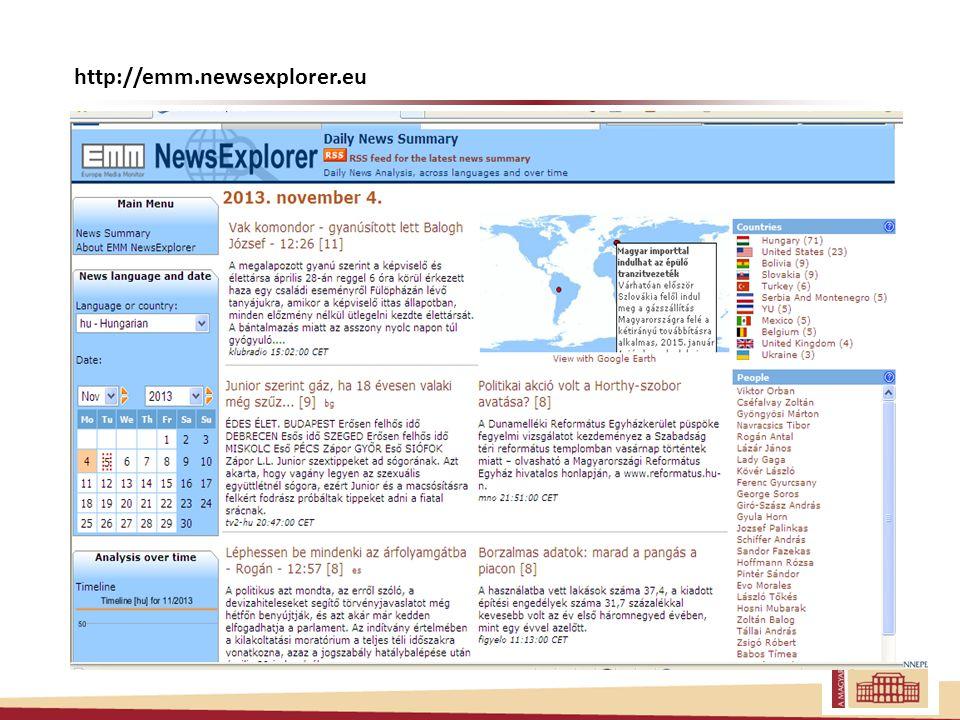 Összegzés Az EMM magyar modulja működőképes A NewsExplorer fejlesztői: European Commission Joint Research Centre (JRC) Ralf Steinberger
