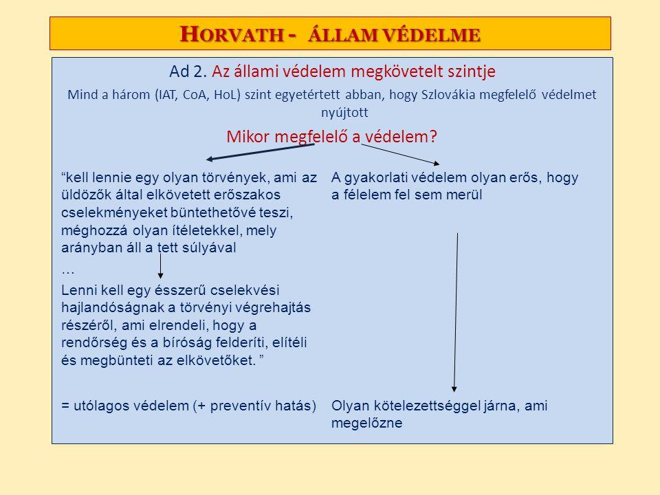H ORVATH - ÁLLAM VÉDELME Ad 2.