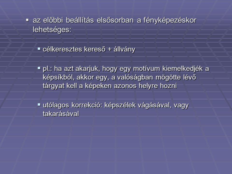 Sztereoképek megtekintése  Sztereoszkóp (ld.