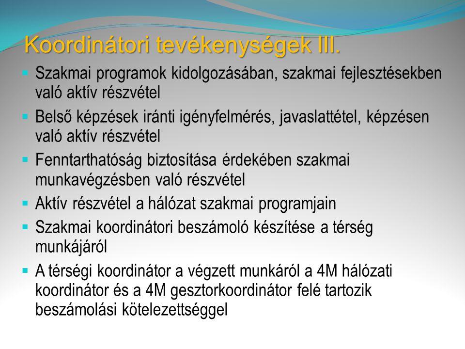 Koordinátori tevékenységek III.
