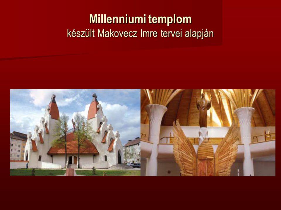 Millenniumi templom készült Makovecz Imre tervei alapján