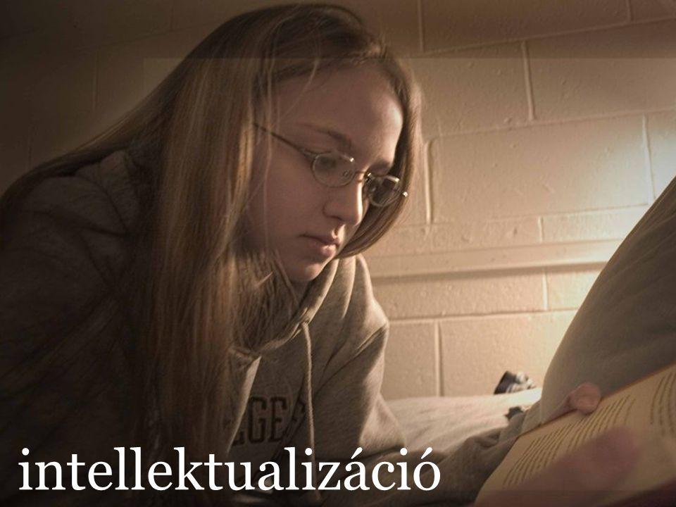 © 2007, Crescendo 24 intellektualizáció
