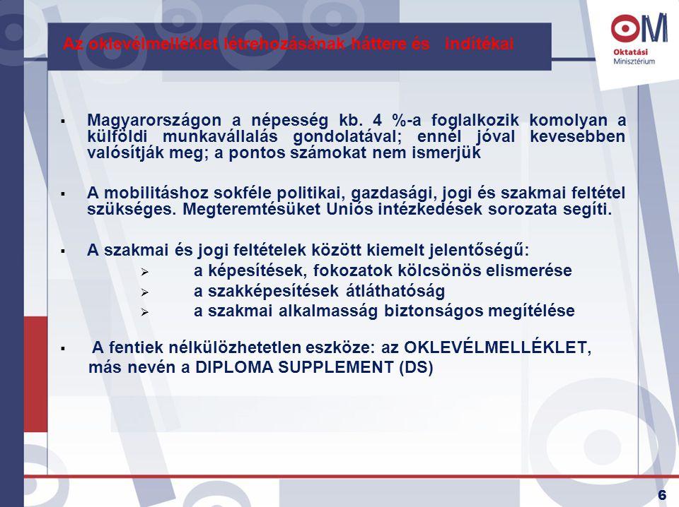 17 A felsőoktatási törvény oklevélmellékletre vonatkozó szabályainak értelmezése 5.