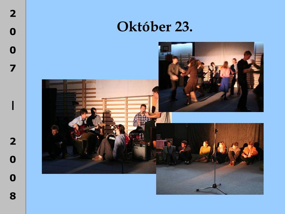 2007|20082007|2008 Október 23.