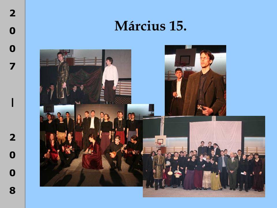 2007|20082007|2008 Március 15.