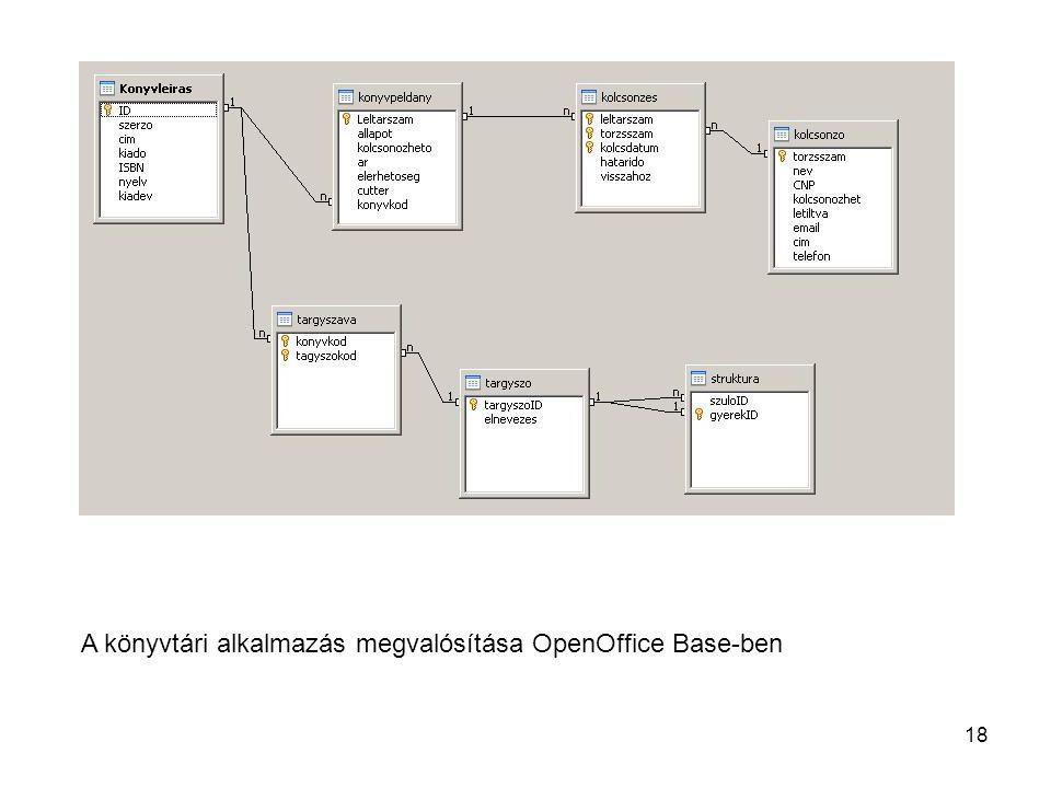 18 A könyvtári alkalmazás megvalósítása OpenOffice Base-ben