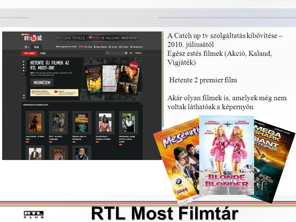 RTL Most Filmtár A Catch up tv szolgáltatás kibővítése – 2010.