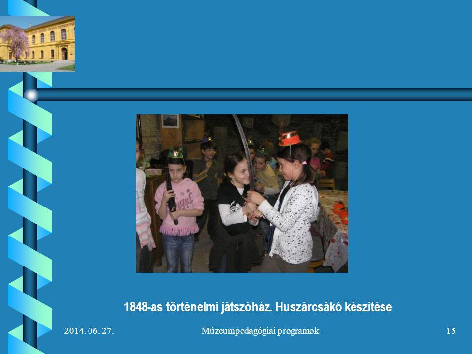 2014. 06. 27.Múzeumpedagógiai programok15 1848-as történelmi játszóház. Huszárcsákó készítése