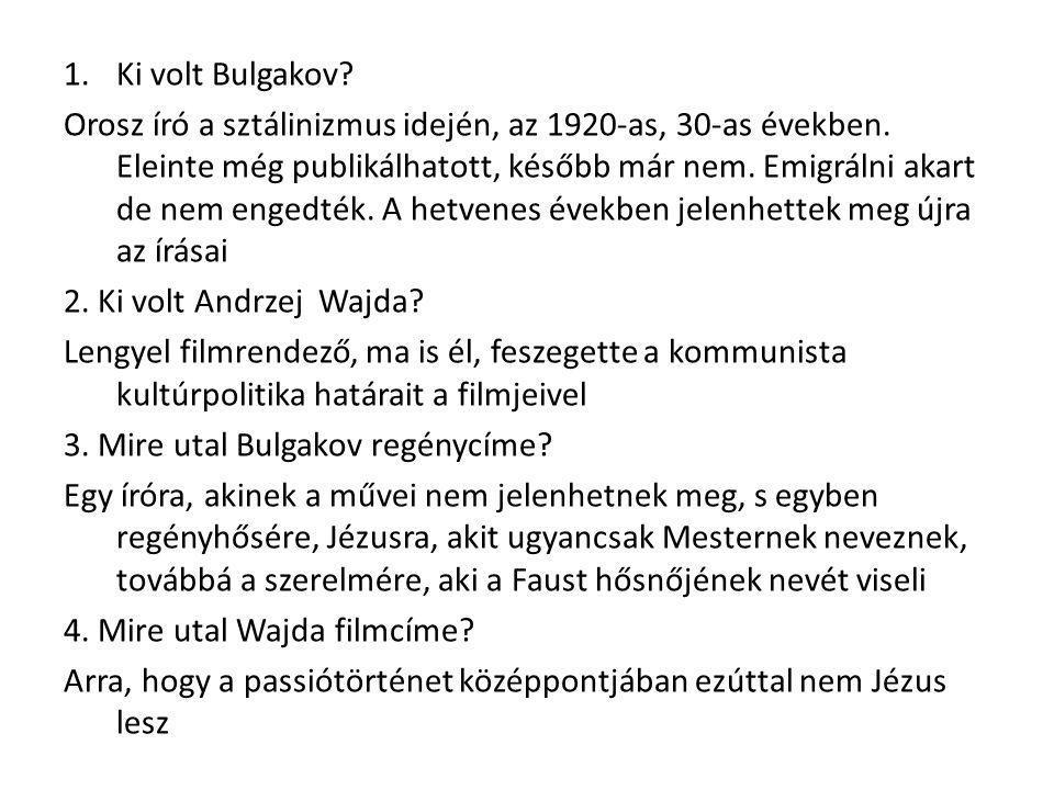 5.Miért doppelroman Bulgakov regénye.