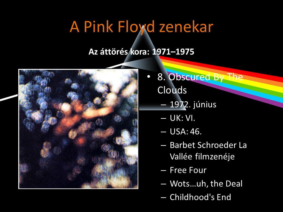 A Pink Floyd zenekar • 9.The Dark Side Of The Moon – 1973.