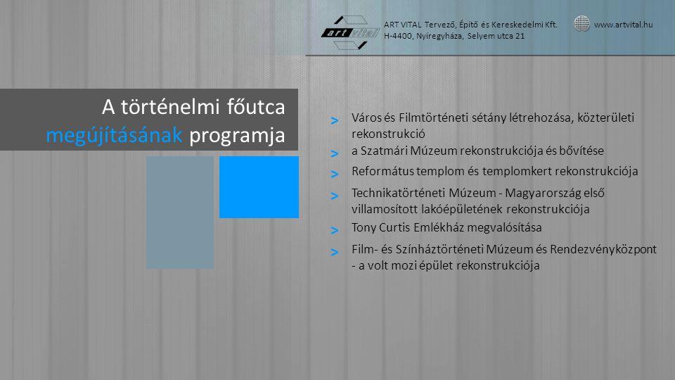 Programelemek Város- és Filmtörténeti Sétány létrehozása ART VITAL Tervező, Építő és Kereskedelmi Kft.