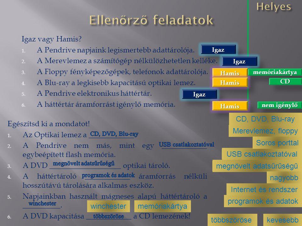 http://erettsegizz.com/informatika/hattertarak-2/ http://www.tjszki.hu/1smas/info/1/03.htm http://webcache.googleusercontent.com/search?q=c ache:c7s_1SCYGYAJ:mek.oszk.hu/08400/08428/0842 8.doc+h%C3%A1tt%C3%A9rt%C3%A1rol%C3%B3&c d=7&hl=hu&ct=clnk&gl=hu&client=firefox-a http://hu.wikipedia.org/wiki/