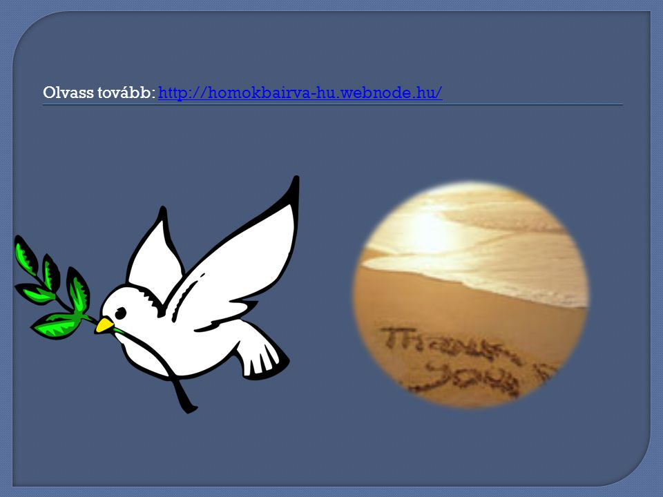 Olvass tovább: http://homokbairva-hu.webnode.hu/