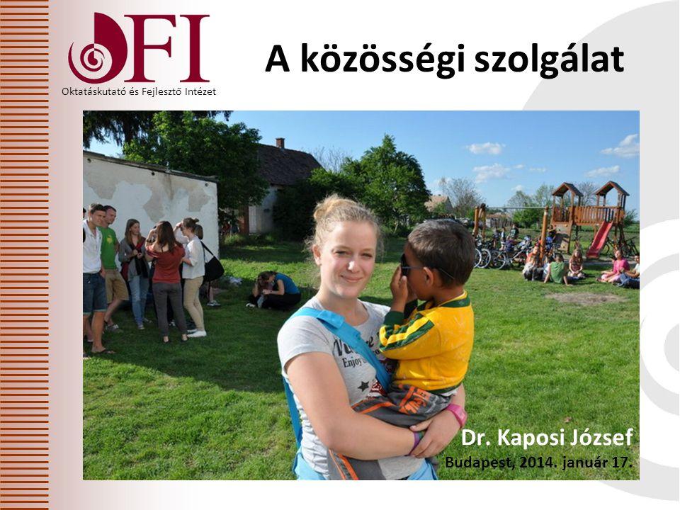 Oktatáskutató és Fejlesztő Intézet A közösségi szolgálat Dr.