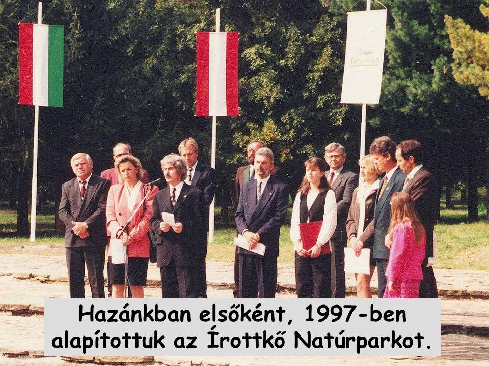 Hazánkban elsőként, 1997-ben alapítottuk az Írottkő Natúrparkot.