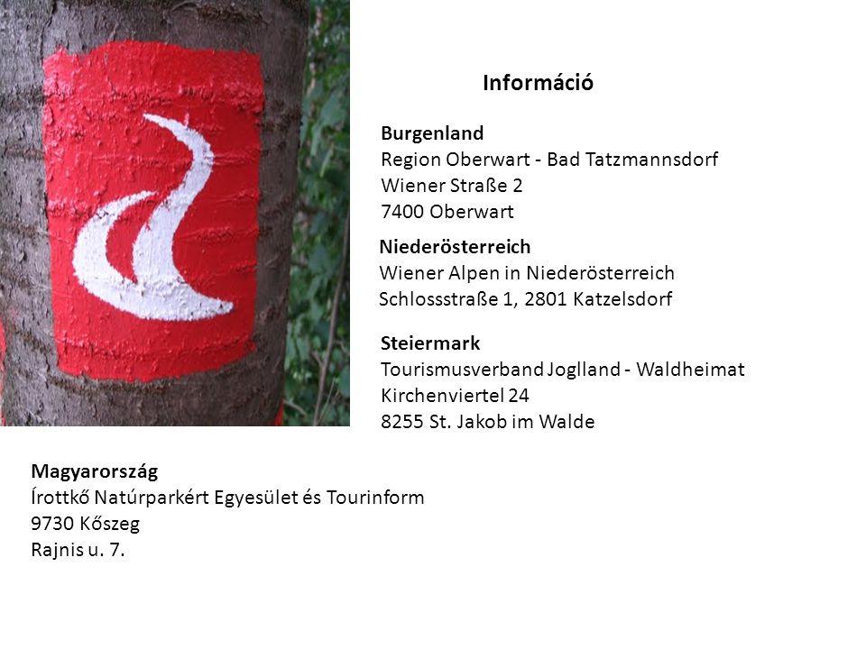 Burgenland Region Oberwart - Bad Tatzmannsdorf Wiener Straße 2 7400 Oberwart Niederösterreich Wiener Alpen in Niederösterreich Schlossstraße 1, 2801 Katzelsdorf Steiermark Tourismusverband Joglland - Waldheimat Kirchenviertel 24 8255 St.