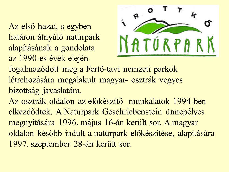 Az első hazai, s egyben határon átnyúló natúrpark alapításának a gondolata az 1990-es évek elején fogalmazódott meg a Fertő-tavi nemzeti parkok létrehozására megalakult magyar- osztrák vegyes bizottság javaslatára.