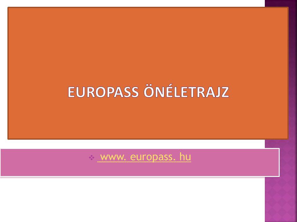  www. europass. hu www. europass. hu  www. europass. hu www. europass. hu