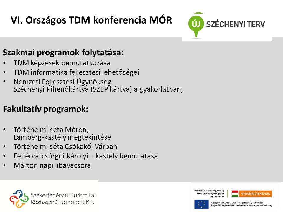 Szakmai programok folytatása: • TDM képzések bemutatkozása • TDM informatika fejlesztési lehetőségei • Nemzeti Fejlesztési Ügynökség Széchenyi Pihenők
