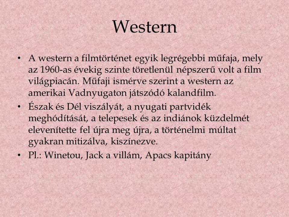 Western • A western a filmtörténet egyik legrégebbi műfaja, mely az 1960-as évekig szinte töretlenül népszerű volt a film világpiacán. Műfaji ismérve