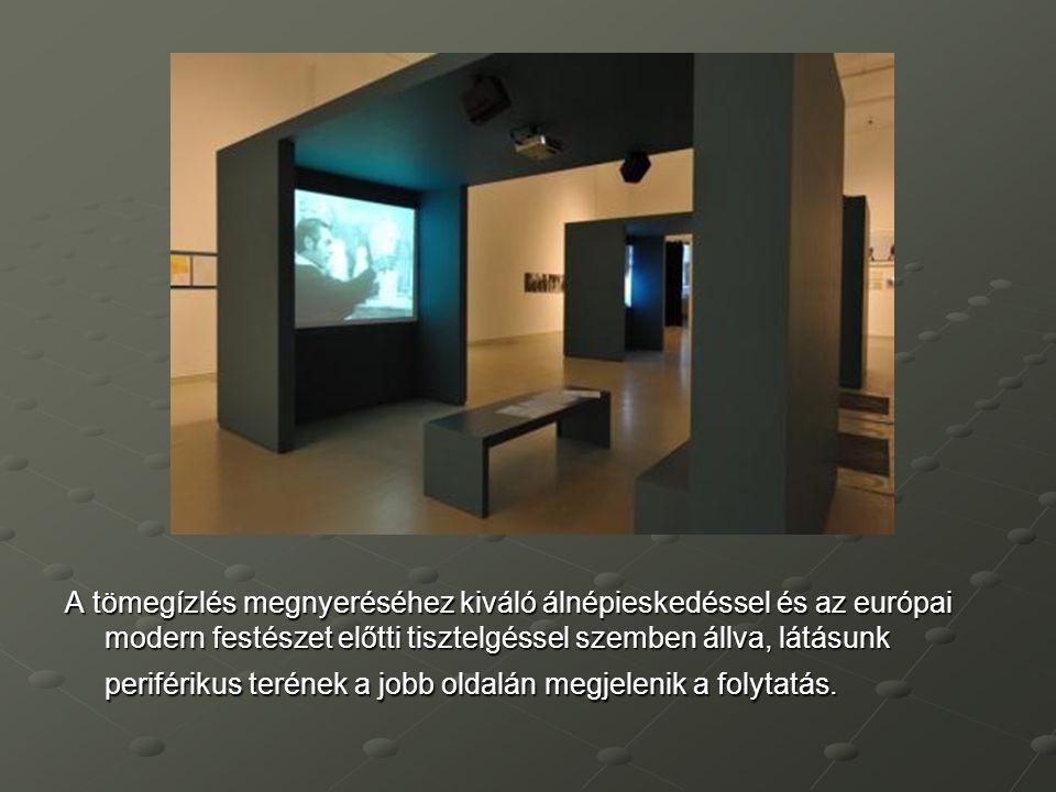 A tömegízlés megnyeréséhez kiváló álnépieskedéssel és az európai modern festészet előtti tisztelgéssel szemben állva, látásunk periférikus terének a j