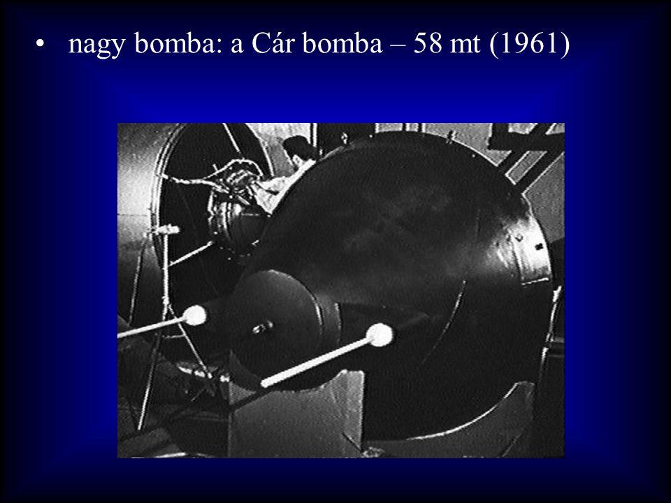 •nagy bomba: a Cár bomba – 58 mt (1961)