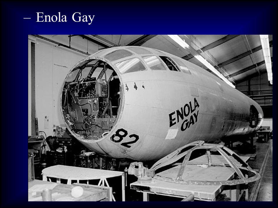 – Enola Gay