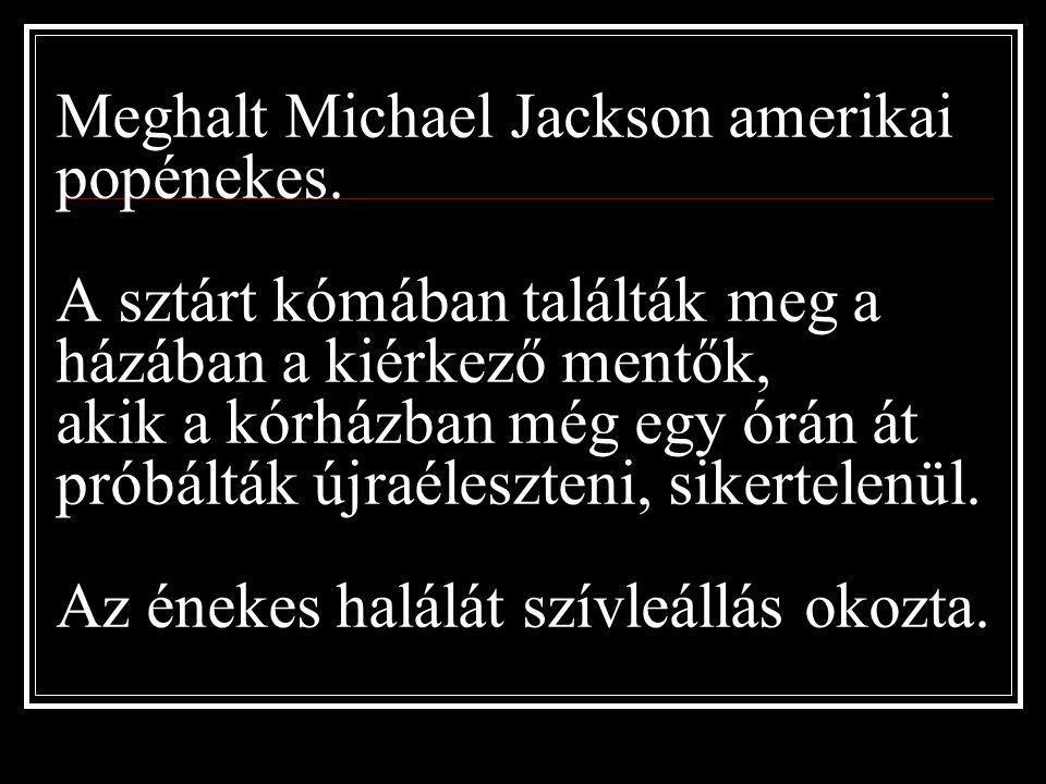Emlékezzünk MICHAEL JACKSONRA A POP KORONÁZATLAN KIRÁLYÁRA