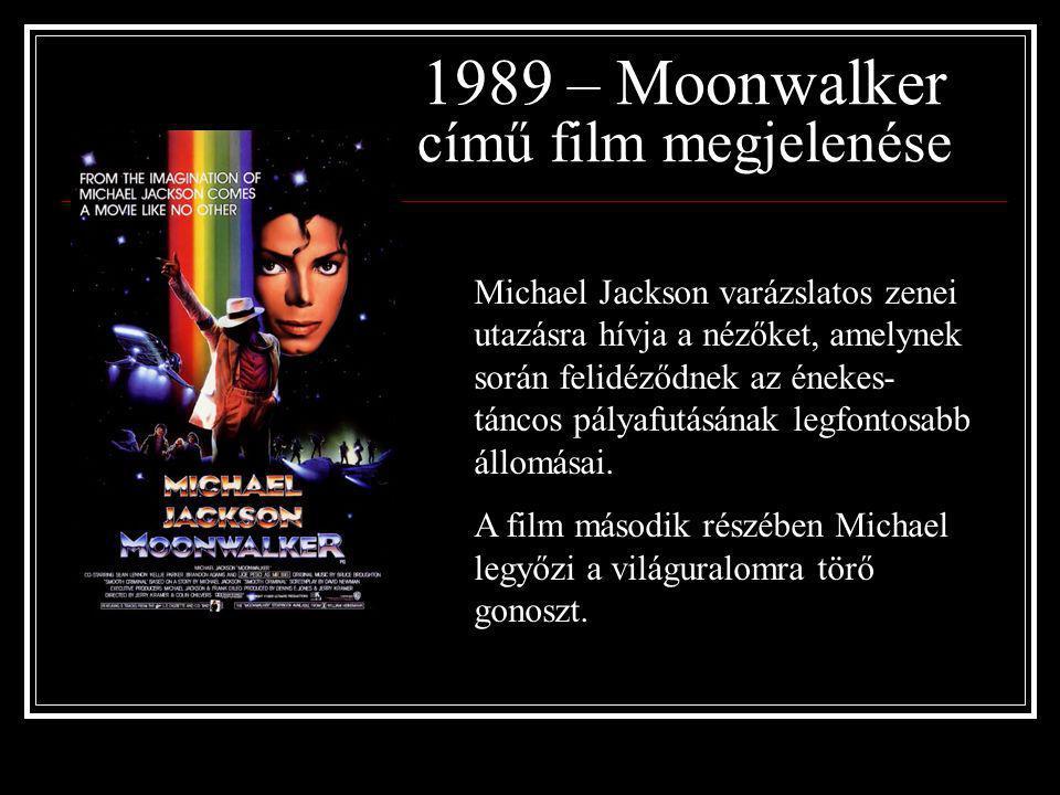 1987 - Bad megjelenése Nemcsak az USA-ban de Európában is nagy sikert aratott, 5 száma sokáig listavezető volt, ami még ma is rekordnak számít! A Bad