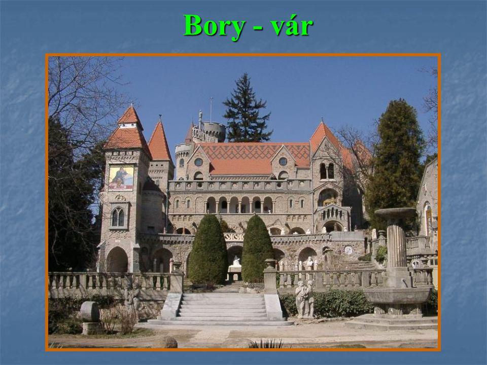 Bory - vár Bory - vár
