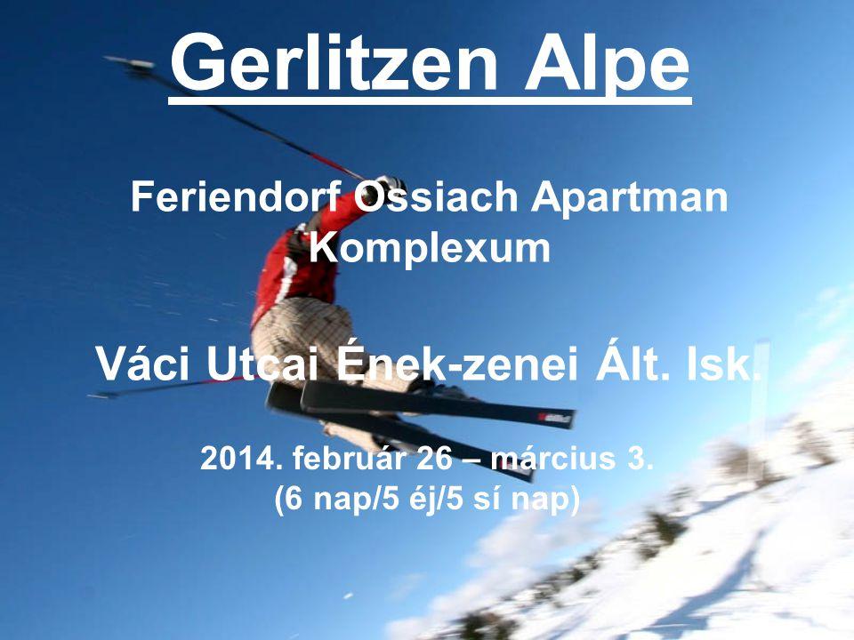 Gerlitzen Alpe Feriendorf Ossiach Apartman Komplexum Váci Utcai Ének-zenei Ált.