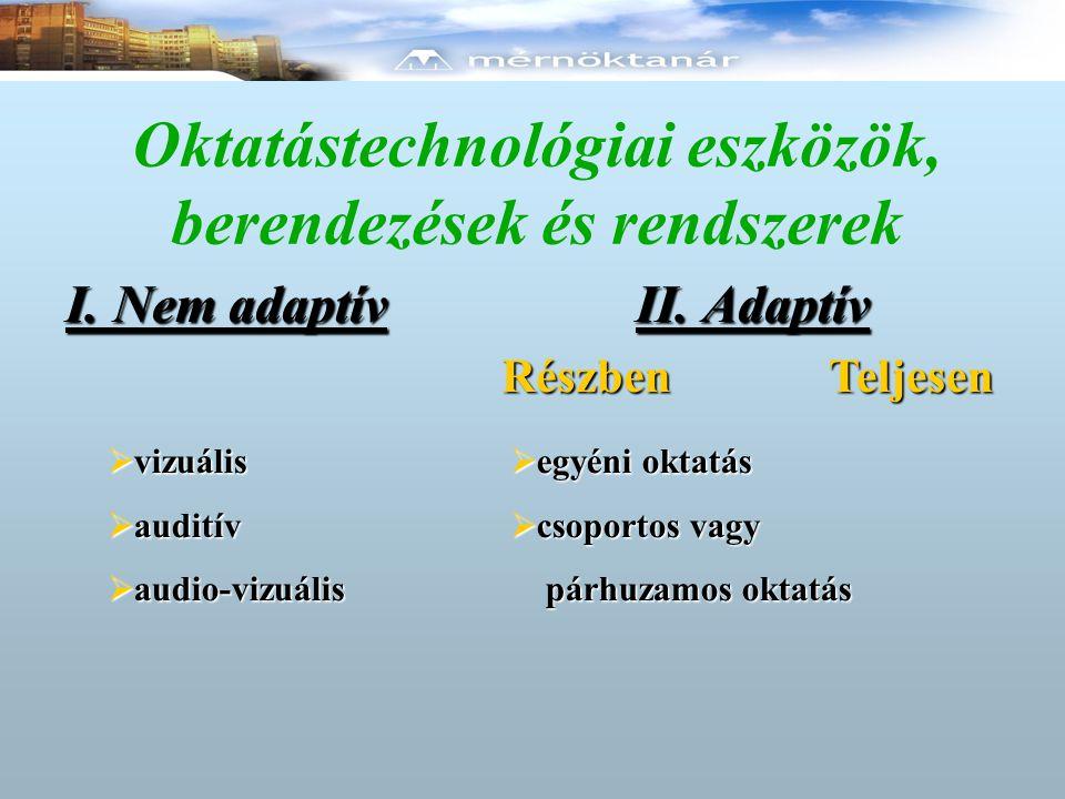Oktatástechnológiai eszközök, berendezések és rendszerek II.