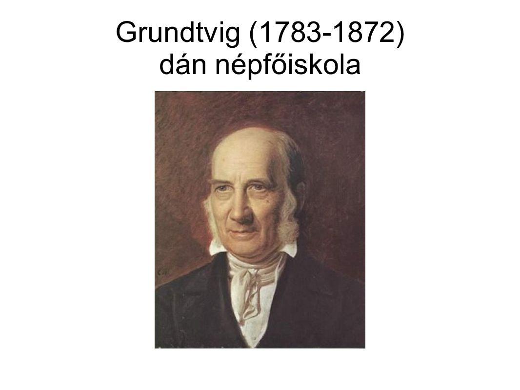 Grundtvig (1783-1872) dán népfőiskola