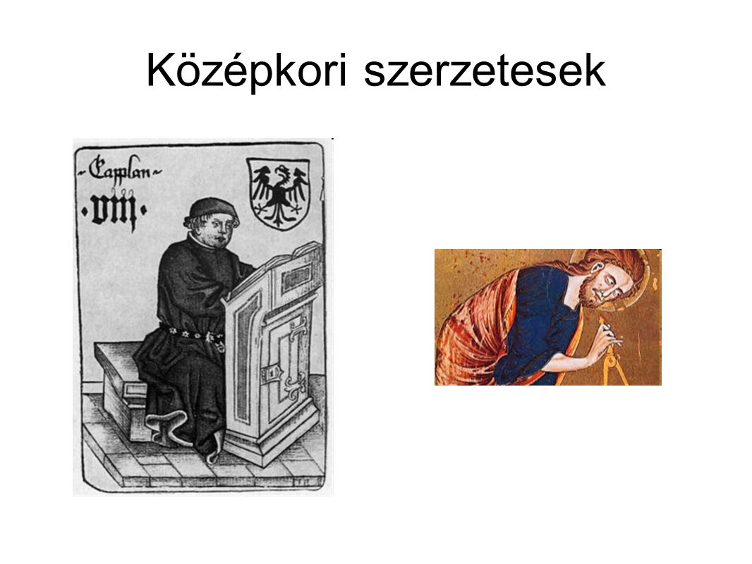Középkori szerzetesek