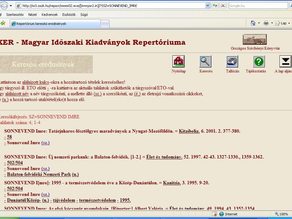 ZENEMŰVEK: KOTTÁK - WWW  Megjelenés: negyedévente  Az 1970-2001 között nyomtatásban megjelenő Magyar Nemzeti Bibliográfia.