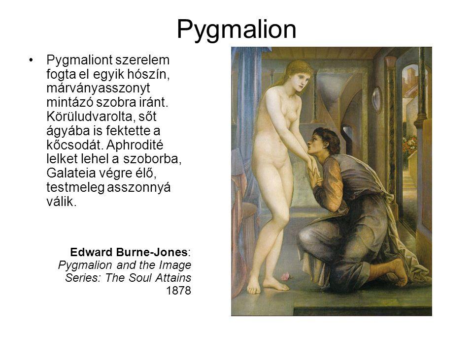 Pygmalion •Pygmaliont szerelem fogta el egyik hószín, márványasszonyt mintázó szobra iránt. Körüludvarolta, sőt ágyába is fektette a kőcsodát. Aphrodi
