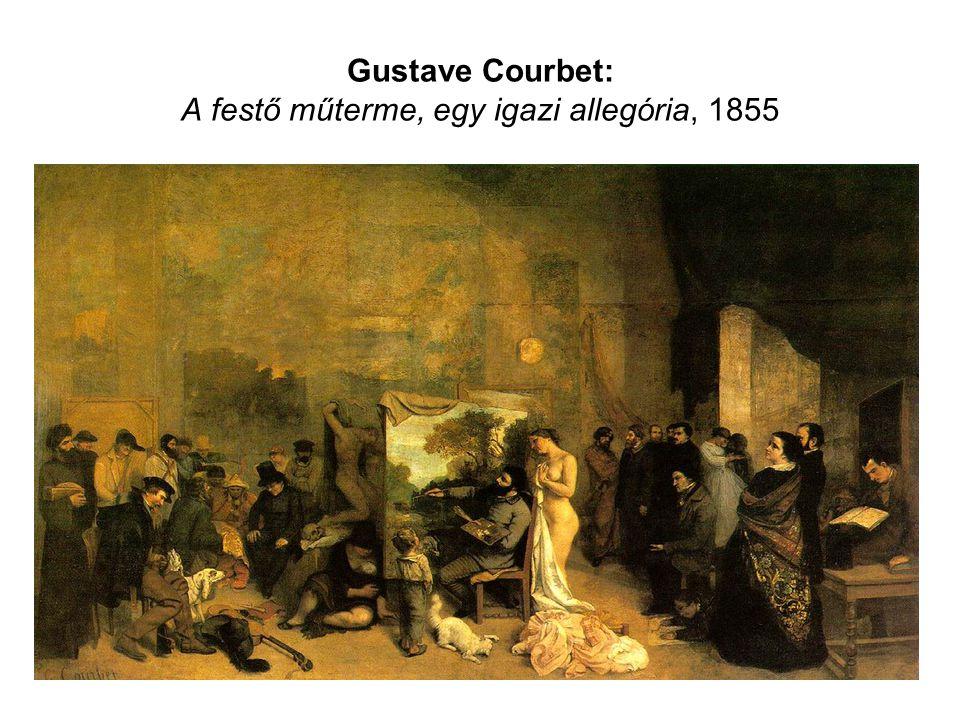 Gustave Courbet: A festő műterme, egy igazi allegória, 1855
