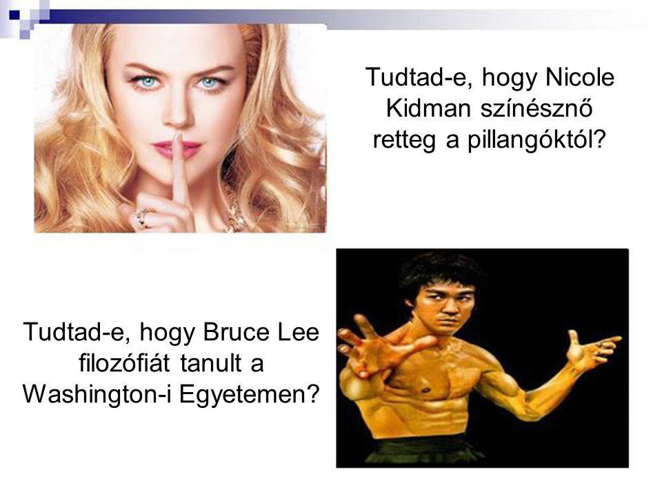 Tudtad-e, hogy Nicole Kidman színésznő retteg a pillangóktól.