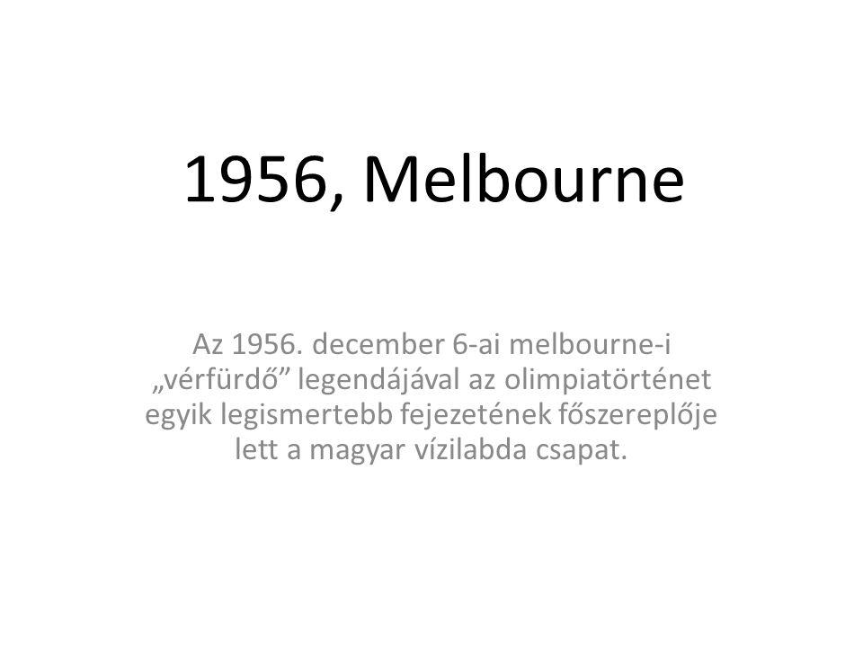 1956, Melbourne Az 1956.