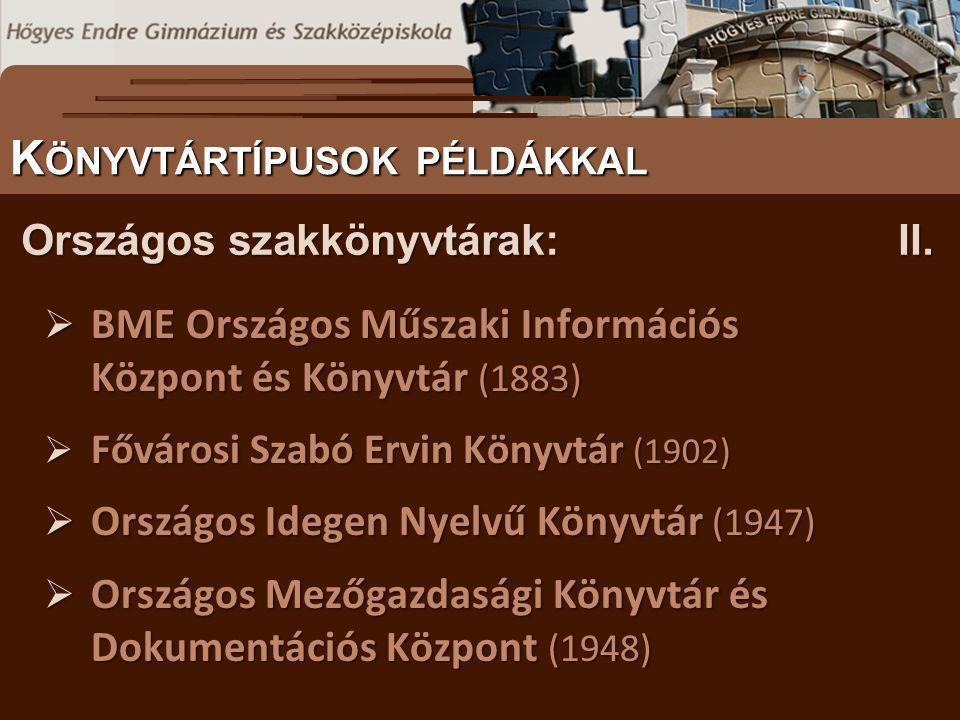 Országos szakkönyvtárak:II.