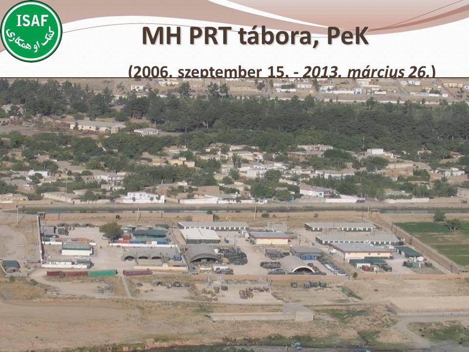 MH PRT tábora, PeK MH PRT tábora, PeK (2006. szeptember 15. - 2013. március 26.)
