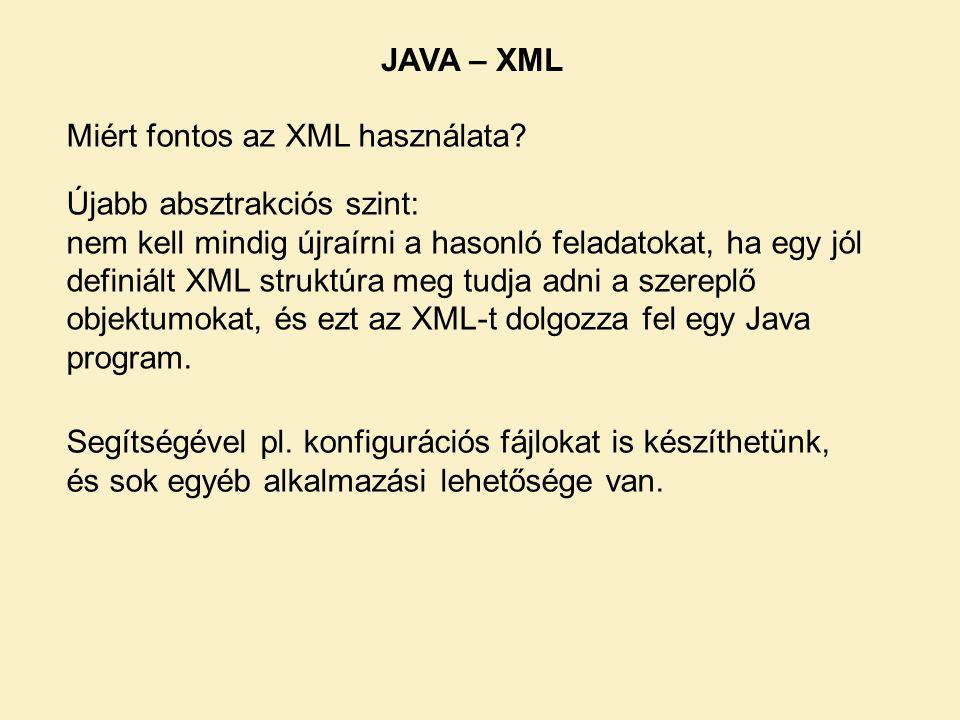 Miért fontos az XML használata.