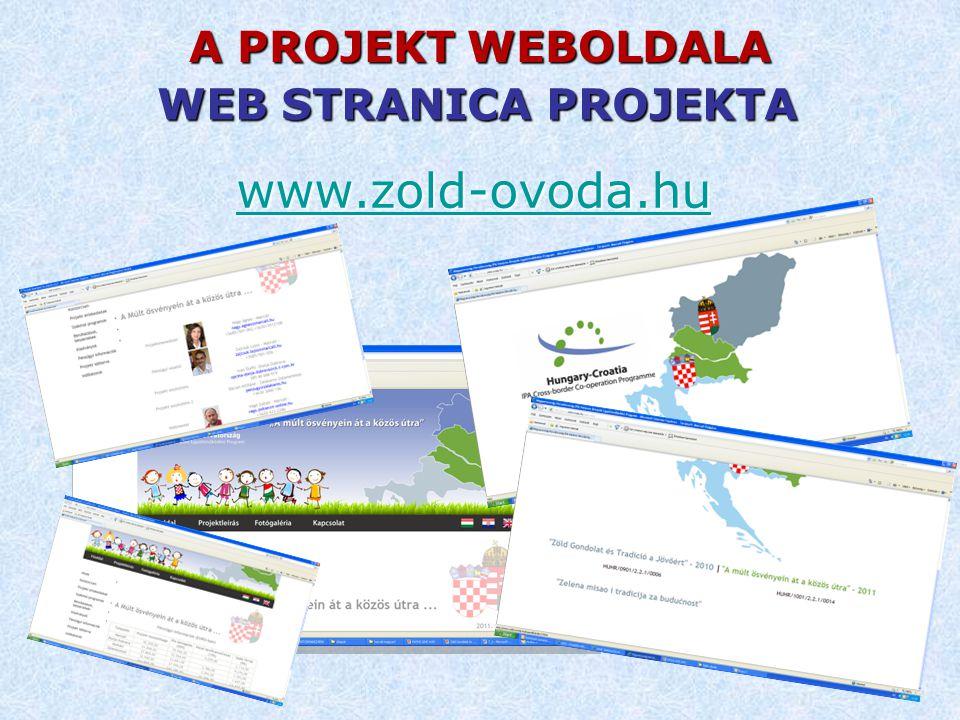 A PROJEKT WEBOLDALA www.zold-ovoda.hu WEB STRANICA PROJEKTA