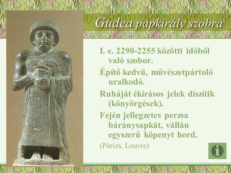 Gudea papkirály szobra I.e. 2290-2255 közötti időből való szobor.