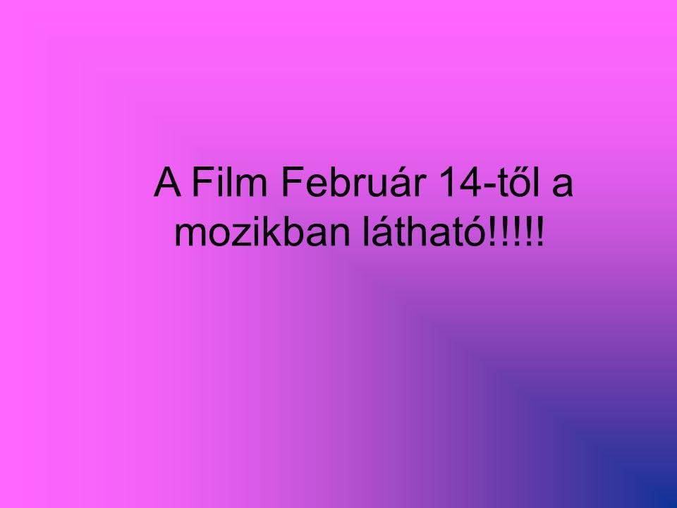 A Film Február 14-től a mozikban látható!!!!!