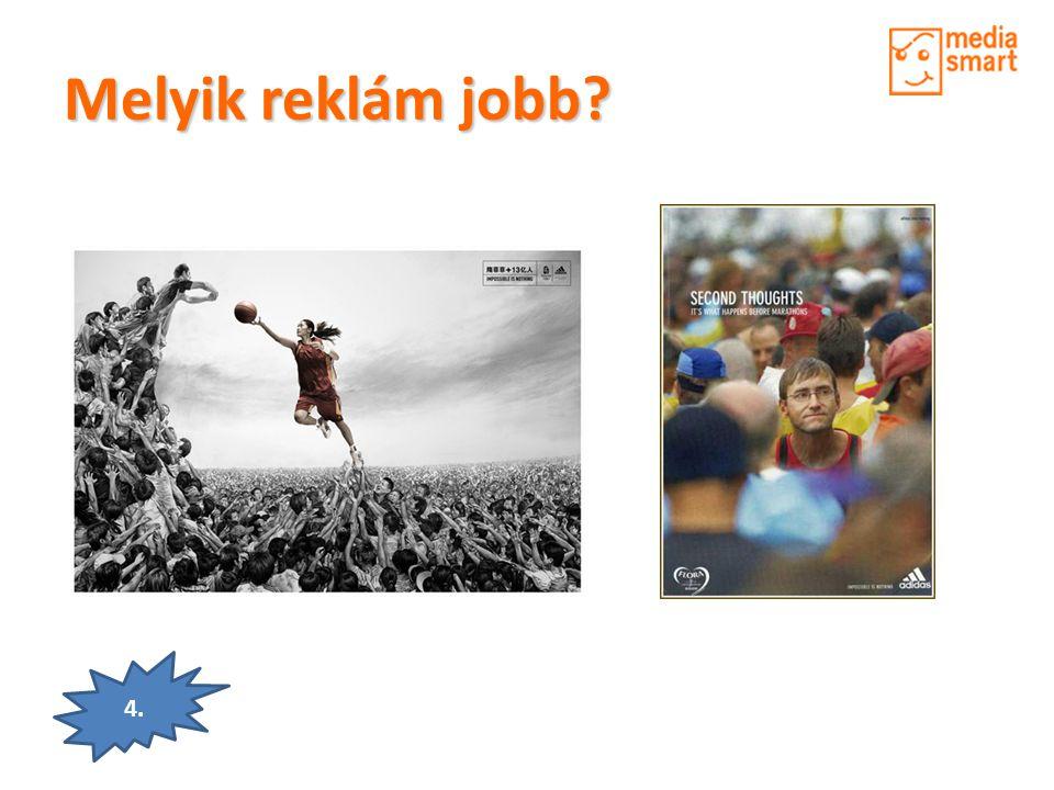 Melyik reklám jobb? 4.